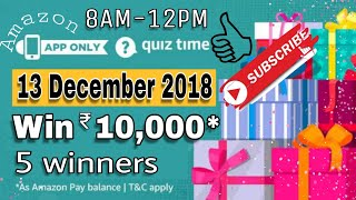 Amazon Quiz Answers Today  Win 10000 rupees 5 winners   13 December 2018