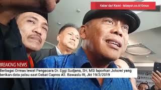 Heboh - Jokowi dilaporkan ke Bawaslu, gunakan data hoax saat debat Capres ke 2. 19/2/19