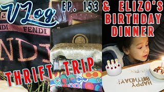 Goodwill Boutique &  Elizos Birthday Dinner | VLOG EP. 153