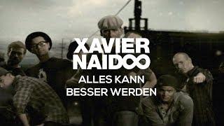Xavier Naidoo & Janet Grogan - Alles Kann Besser Werden