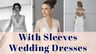 Sleeves Wedding Dresses 100+ Wedding Gowns With Sleeves Compilation Picture Ideas