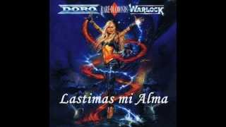 Doro y Warlock You Hurt My Soul Subtitulado (Lyrics)