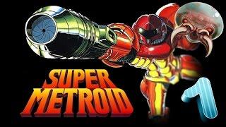 Super Metroid - 1 Часть [ Прибытие на Зебес ]
