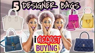 LUXURY: 5 Designer Bags I Regret Buying