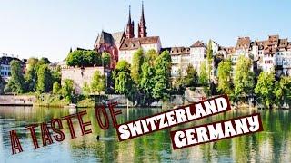 A TASTE OF SWITZERLAND & GERAMNY | THINGS TO DO IN SWITZERLAND AND GERAMNY
