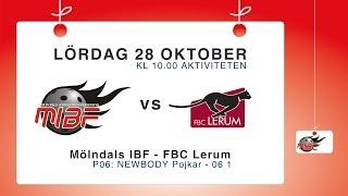 P06: Mölndals IBF P06 2 – FBC Lerum P06 Panthers Röd
