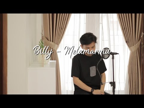 Melamarmu - Badai Romantic Project | Cover By Billy Joe Ava