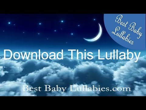 Baby Lullaby Songs Go To Sleep Lullaby Baby Sleep Music Lullabies Lullaby for Babies to Go To Sleep