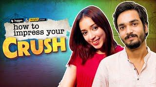 Alright! | How to Impress Your Crush | Ft. Parikshit Joshi, Pratishtha Sharma & Mehek Mehra