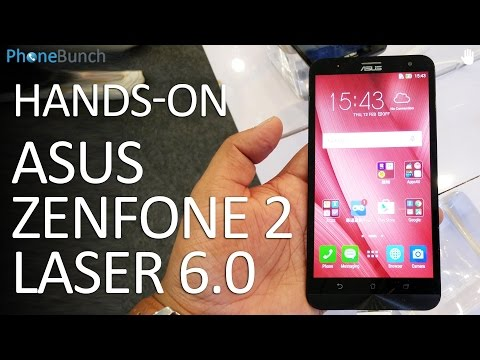 Asus Zenfone 2 Laser 6.0 Hands-on Overview and First Impressions
