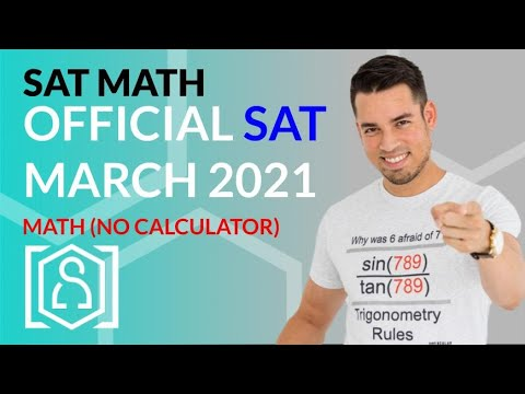 SAT Math: March 2021 OFFICIAL TEST No Calculator (In Real Time)