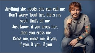 "Video thumbnail of ""Ed sheeran - Cross Me (Lyrics) FT. Chance the Rapper & PnB Rock"""