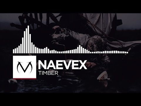 [Trap] - Naevex - Timber [Free Download]