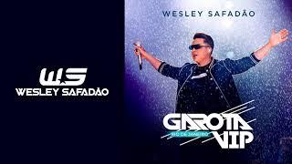 Wesley Safadão - Saudade Teimosa - Garota Vip Rio de Janeiro (Ao vivo)