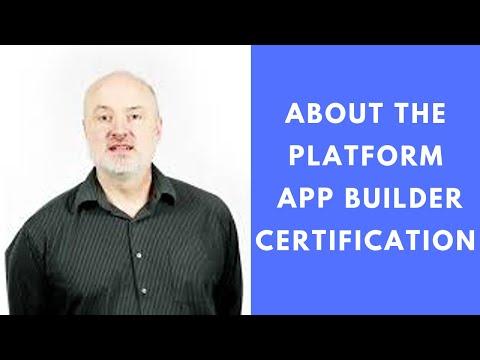 About the Platform App Builder Certification – Formerly Dev 401 ...
