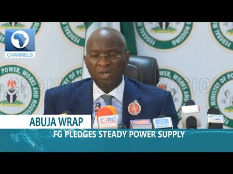 Abuja Wrap: FG On Steady Power Supply, Minimum Wage Controversy In Focus |Dateline Abuja| Mp3