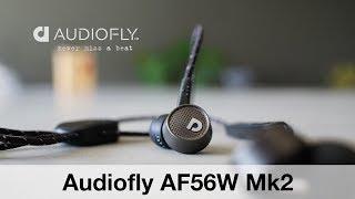 AudioFly AF56W Mk2 VS AF56W original