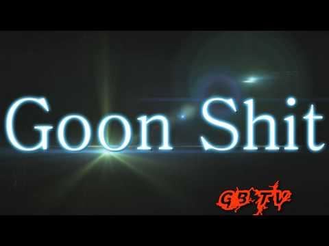 Goon Barry AKA Goon Beatz-Ain't no nigga like a goonie ass nigga