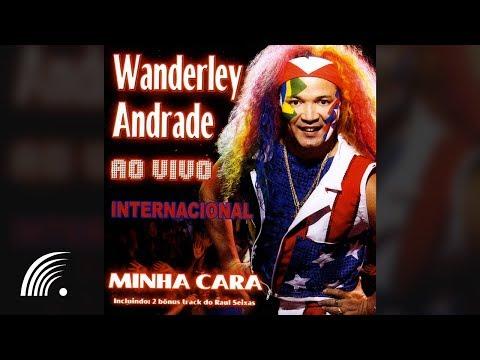 Wanderley Andrade - Ao Vivo Internacional - Álbum Completo