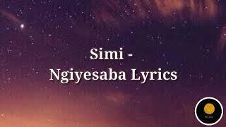 Simmy - Ngiyesaba Lyrics