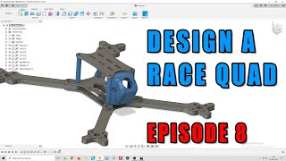 Episode 8 - Design Your Own FPV Racing Drone. 3D Print Turtle Mode Fin