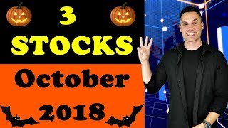3 Stocks to Buy in October 2018?
