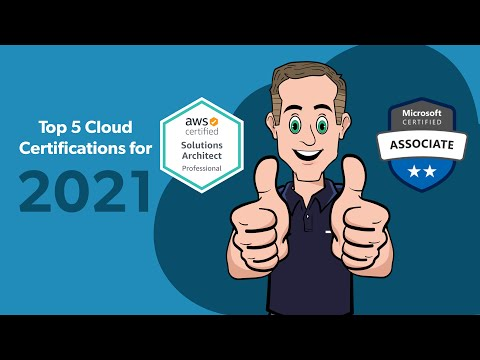 Top 5 Cloud certs for 2021 - YouTube