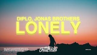 Jonas Brothers, Diplo – Lonely (Lyrics)