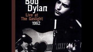 Bob Dylan - A Hard Rain's A Gonna Fall - Live at the Gaslight - 1962