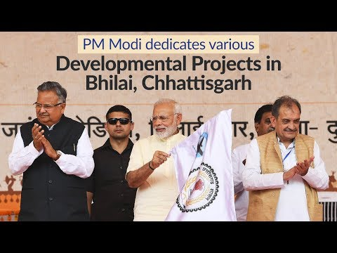 PM Modi dedicates various Developmental Projects in Bhilai, Chhattisgarh