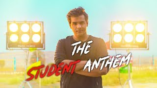 The Student Anthem   Ashish Chanchlani   Raftaar   Shaikhspeare