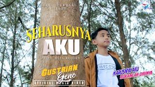 Download lagu Gustrian Geno Seharusnya Aku Mp3