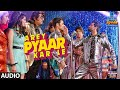 Full Audio:Arey Pyaar Kar Le| Shubh Mangal Zyada Saavdhan |Ayushmann K, Jeetu|Bappi Lahiri|Tanishk B