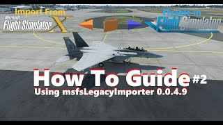 How to Guide for msfsLegacyImporter 0 0 4 9