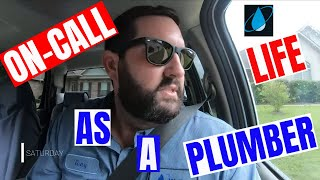 LIFE AS AN ON CALL PLUMBER