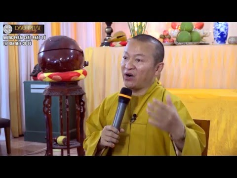 Những phẩm chất Phật tử tại gia nên có đủ