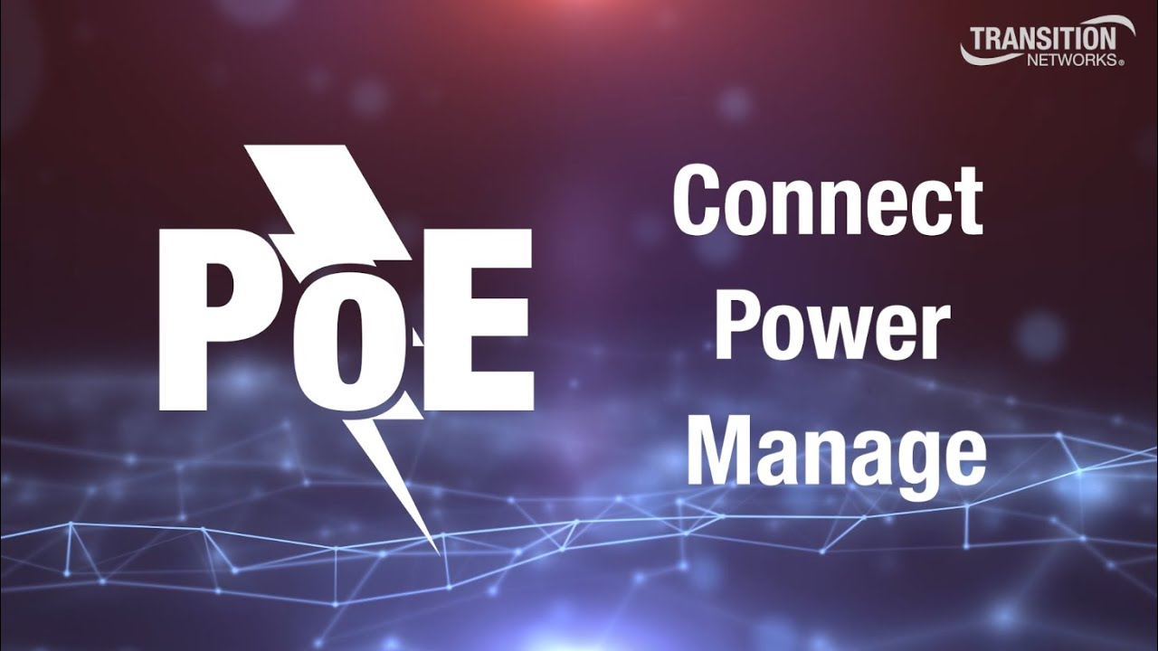 PoE: The Future of Connectivity