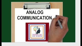 What is Analog Communication? How to Answer......