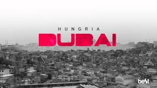 Dubai   Hungria Hip Hop (Official Music)