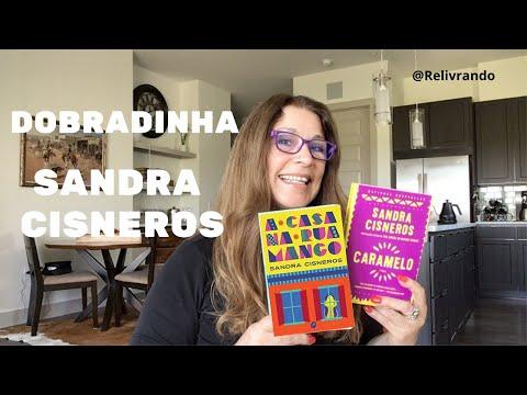 Dobradinha Sandra Cisneros: A Casa na Rua Mango e Caramelo