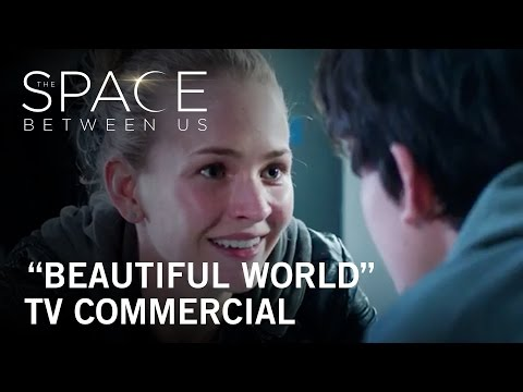 The Space Between Us (TV Spot 'Beautiful World')