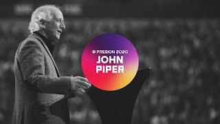 Passion 2020 - John Piper