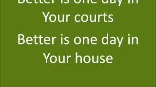 Better is One Day Kutless with Lyrics for Kids