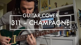 311 - Champagne (Guitar Cover)