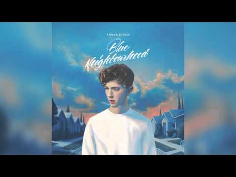 Troye Sivan - for him. (Verse 4)