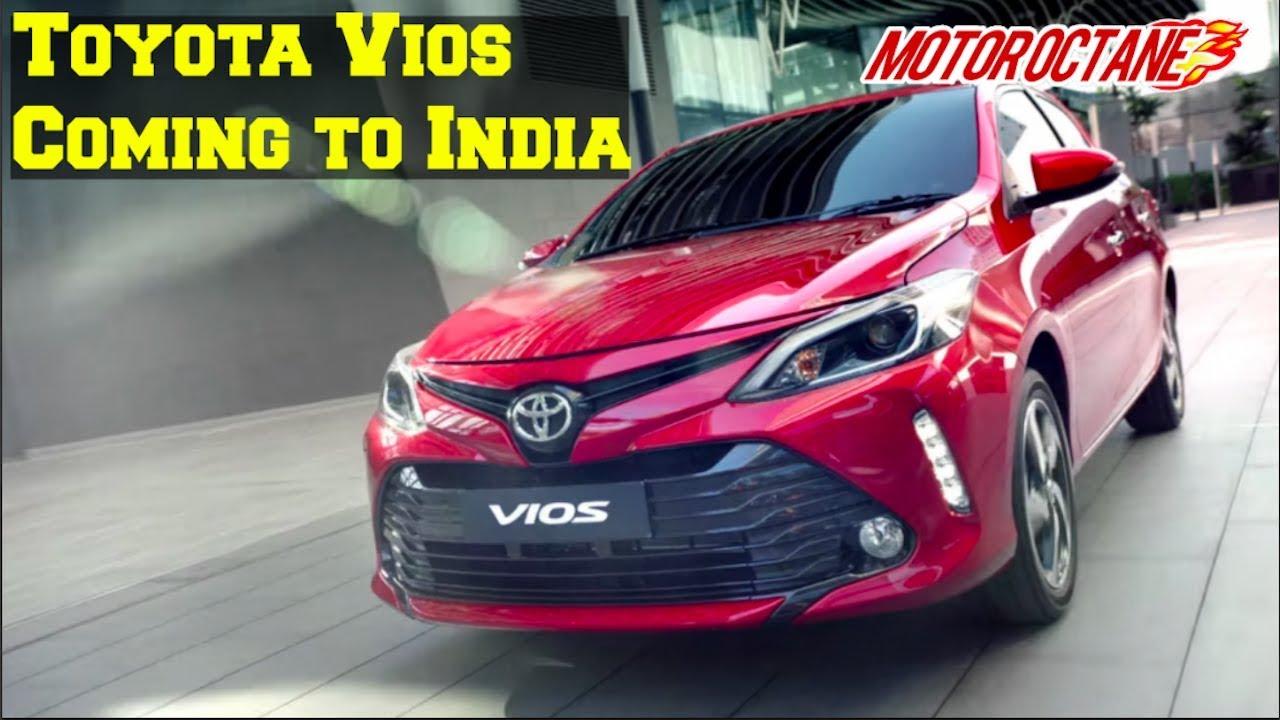 Motoroctane Youtube Video - EXCLUSIVE: Toyota Vios Coming to India - ?????? vios