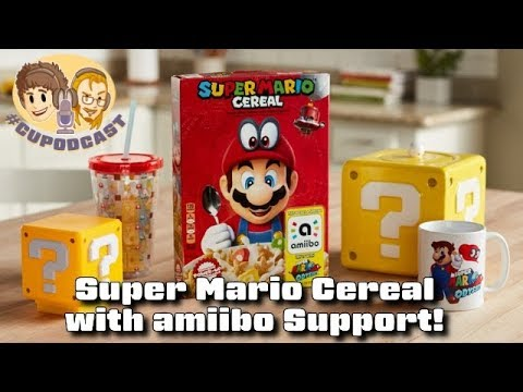 Super Mario Cereal with amiibo Support - #CUPodcast