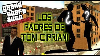 GTA LIBERTY CITY STORIES: LOS PADRES DE TONI CIPRIANI [INVESTIGACIÓN]