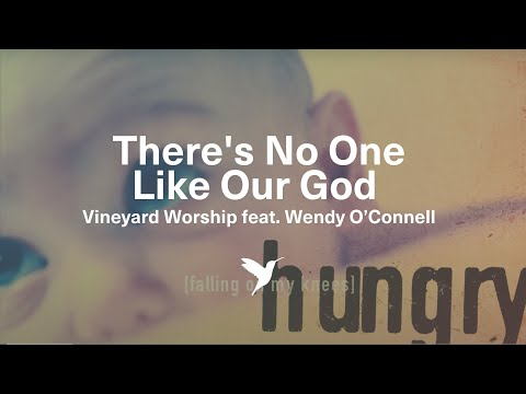 There's No One Like Our God -  Vineyard Worship from Hungry [Official Lyric Video]