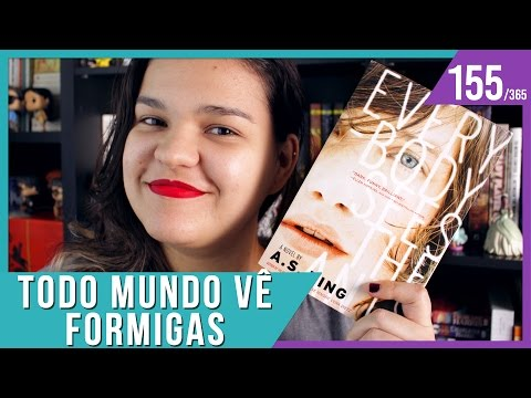 RESENHA: TODO MUNDO VÊ FORMIGAS | Bruna Miranda #155